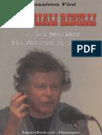 Massimo Fini- Editoriali Ribelli
