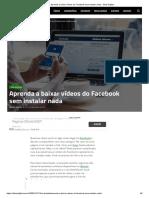 Aprenda a baixar vídeos do Facebook sem instalar nada - Olhar Digital
