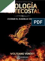 Teología Pentecostal - Viviendo el evangelio Completo - Wolfgang Vondey.pdf · versión 1