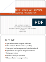 Management of Opioid Withdrawal and Relapse Prevention