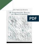 Pedro Paulo de Oliveira - A Construção Social Da Masculinidade-Editora UFMG (2004)