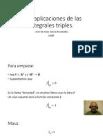 Más aplicaciones de las integrales triples.