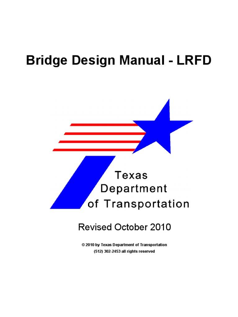 Bridge design manual-texas department of transportation.