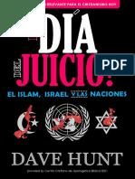 El Día del Juicio - El Islam, Israel y las Naciones - Dave Hunt