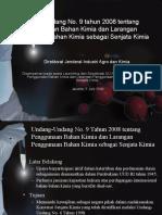 Bahan Sosialisasi UU No 9 tahun 2008 ttg Senjata Kimia