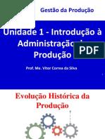 Unidade 1 - Introdução à Administração da Produção - Slim