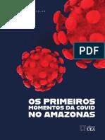Os Primeiros Momentos Da Covid No Amazonas - Final