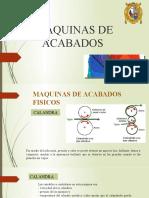 MAQUINAS DE ACABADOS_