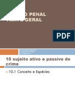 SUJEITO ATIVO E PASSIVO DO CRIME