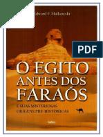 268733982-O-Egito-Antes-Dos-Faraos-e-Suas-Misteriosas-Origens-Pre-Historicas-Edward-F-Malkowski