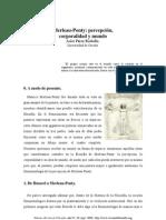 Maurice Marleau-Ponty - Percepcion Corporalidad y Mundo