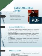 LA ETAPA COLONIAL