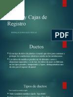 Ductos y Cajas de Registro