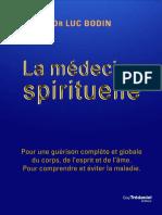 Luc Bodin - La médecine spirituelle