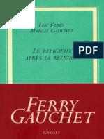 Le Religieux Apres La Religion - Luc Ferry