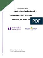 Psicomotricidad Relacional y Trastornos Del Vinculo Estudio de Caso Unico.