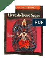 O Livro Do Touro Negro, Completo com magias e rezas fortes