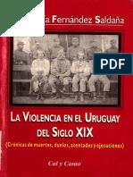 FERNANDEZ SALDAÑA - La Violencia en el Uruguay del Siglo XIX