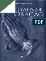 Graus de Oração E Os Principais Fenômenos Que Os Acompanham by Juan González Arintero, O.P. (Z-lib.org)