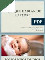 HIJOS QUE HABLAN DE SU PADRE