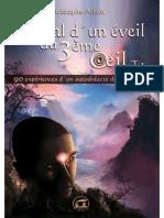 Journal dun éveil du troisième oeil T1 (French Edition) by Christophe Allain [Allain, Christophe] (z-lib.org)