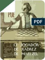 O Jogador de Xadrez de Maelzel - Edgar Allan Poe