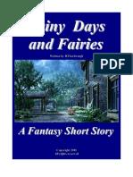 RAINY DAYS and FAIRIES