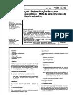 NBR 13738 de 1996 - Determinação de cromocromo hexavalente em água pelo método colorimétrico da difenilcarbazida