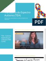 Transtorno do Espectro Autisma (TEA)
