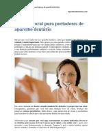 A higiene oral para portadores de aparelho dentário