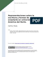 Carlino, Paula (2005). Representaciones Sobre La Escritura y Formas de Ensenarla en Universidades de America Del Norte
