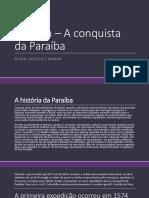 História – A conquista da Paraíba