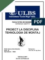 Proiect --- Tehnologia de montaj