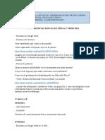 EDUCAÇÃO FÍSICA 1° SÉRIE - AULAS REMOTAS 2021