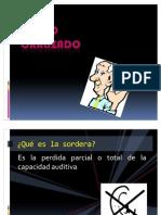 SORDO ORALIZADO