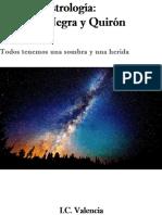 Guia de Astrologia- La Luna Negra y Quiron (Spanish Edition)