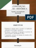 Aula 1 - A Concepção Sócio Histórica - Conceitos Principais