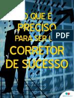 o-que-e-preciso-para-ser-um-corretor-de-sucesso
