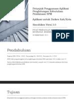 Petunjuk pengisian Aplikasi SPM_siscobikes 3.0