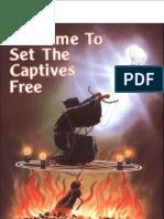 He Came to Set the Captive Free