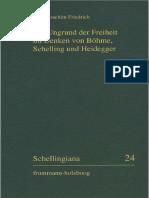 Der Ungrund Der Freiheit Im Denken Von Bohme, Schelling Und Heidegger by Hans-Joachim Friedrich (z-lib.org)
