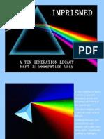 Imprismed - Gen 1 - Gray