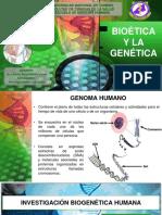 BIOÉTICA Y LA GENÉTICA (1) (1)