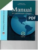 ALINK, Matthijs e KOMMER, Victor Van. Manual de Administração Trributária 2011