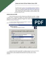 Instalarea si configurarea unui server DNS pe Windows Server 2003