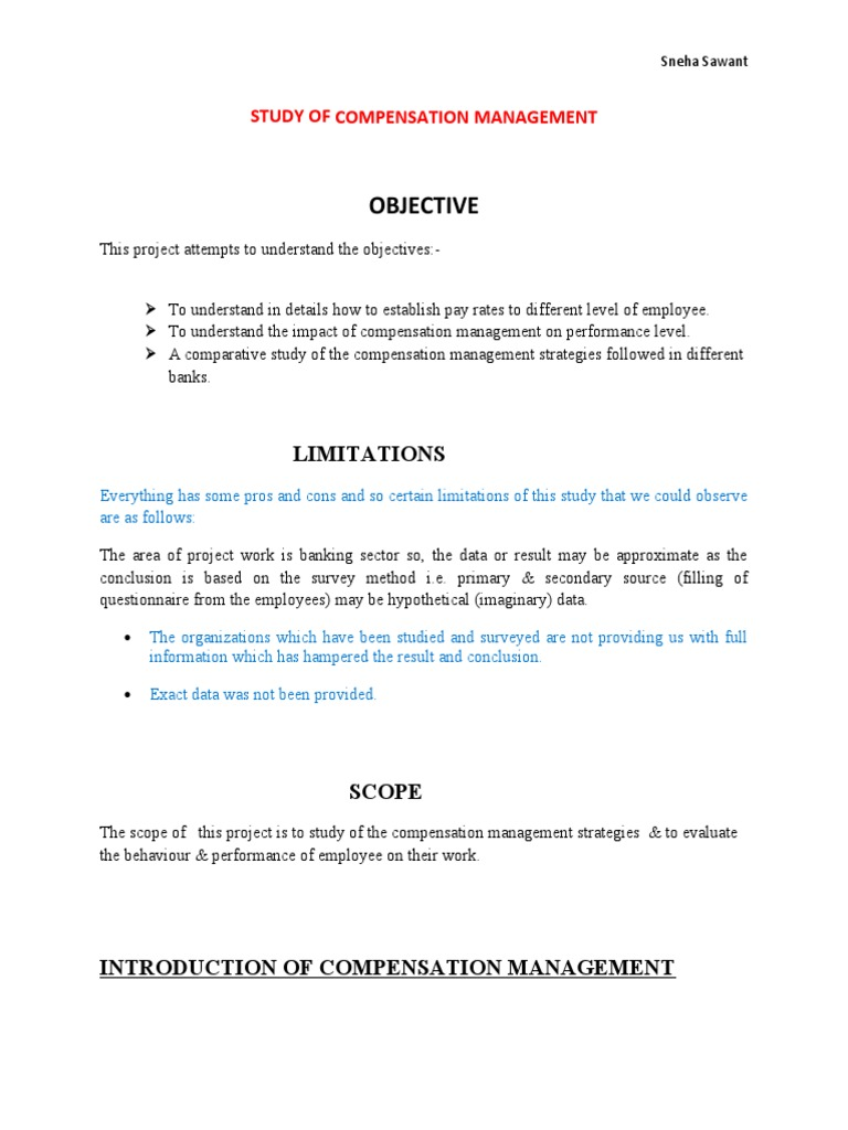 objective of study of compensation management Journal of management accounting research in-press  consider multiple compensation objectives when setting and studying pay strategies.