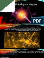 Exceso y déficit dopaminérgico