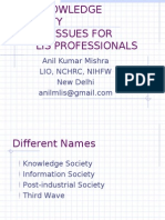 Knowledge Society - Issues for LIS Professionals