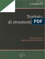 Cusatelli Alessandro - Trattato Di Strumentazione, Natura e Tecniche Degli Strumenti e Dell'Orchestra - CARISCH 2013