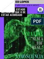 MATRIX NUNCA FOI REAL - A CONSCIÊNCIA